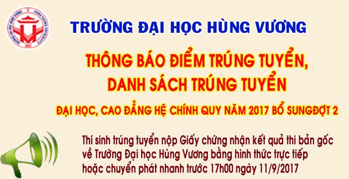 Thong bao diem trung tuyen va danh sach trung tuyen dai hoc, cao dang he chinh quy nam 2017 (Bo sung dot 2)