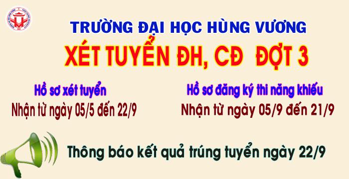 Truong Dai hoc Hung Vuong thong bao xet tuyen dai hoc, cao dang he chinh quy nam 2017 – bo sung dot 3