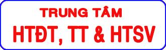 Trung tâm HTĐT, TT&HTSV