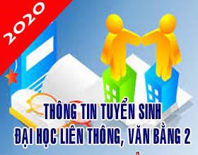 Tuyen sinh Dai hoc lien thong chinh quy, lien thong VLVH, van bang 2 VLVH nam 2020