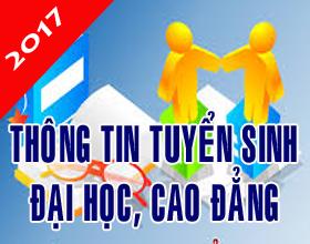 Thong tin tuyen sinh dai hoc, cao dang chinh quy nam 2017
