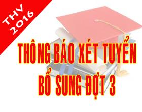 Thong bao xet tuyen DH, CD he chinh quy nam 2016 – Bo sung dot 3 (Tu ngay 30/9 den 10/10)