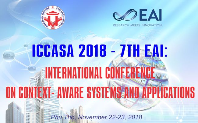 "ICCASA 2018 - 7th EAI: International Conference on Context-Aware Systems and Applications (Hoi thao quoc te ""Cac he thong cam ngu canh va ung dung"")"