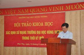"Hoi thao ""Xac dinh su mang Truong Dai hoc Hung Vuong trong thoi ky moi"""
