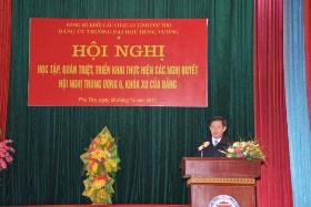 Dang bo Truong Dai hoc Hung Vuong to chuc Hoi nghi hoc tap, quan triet, trien khai thuc hien cac Nghi quyet Hoi nghi Trung uong 6, khoa XII cua Dang