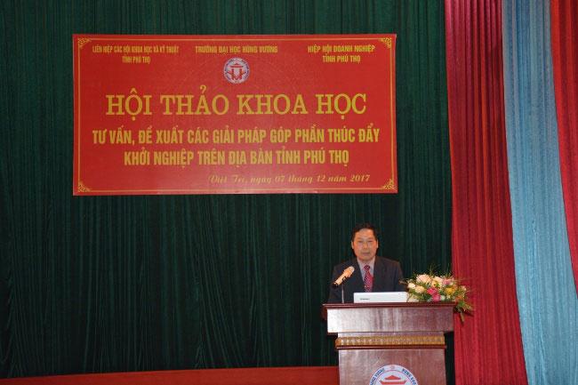 Hoi thao khoa hoc: Tu van, de xuat cac giai phap gop phan thuc day khoi nghiep tren dia ban tinh Phu Tho