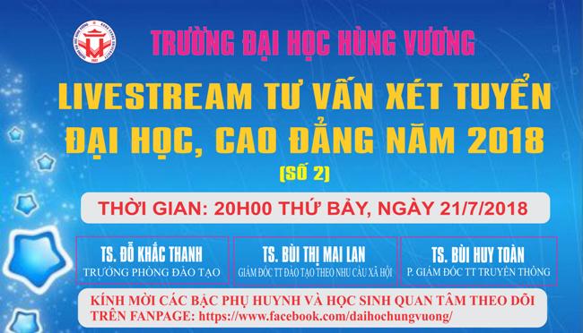 Livestream tu van xet tuyen dai hoc, cao dang nam 2018 (so 2)