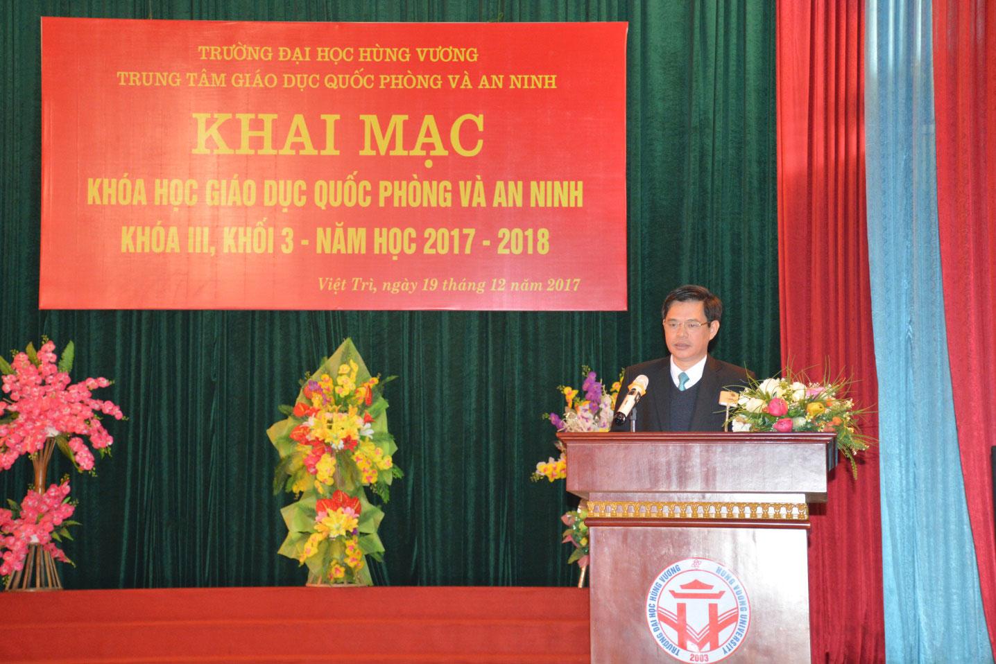 Khai mac khoa hoc Giao duc Quoc phong va An ninh tap trung khoa III, khoi 3, nam hoc 2017 - 2018