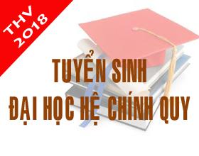 Thong bao xet tuyen dai hoc he chinh quy nam 2018 – Bo sung dot 1
