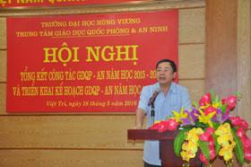 Truong Dai hoc Hung Vuong da to chuc Hoi nghi tong ket cong tac GDQP-AN nam hoc 2015-2016 va trien khai ke hoach GDQP-AN nam hoc 2016-2017