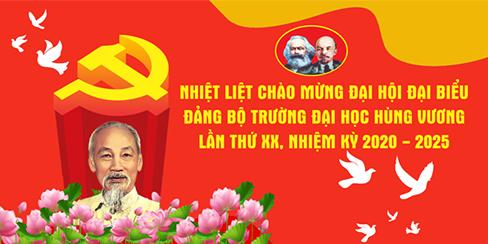 Truong Dai hoc Hung Vuong hoan tat moi cong tac chuan bi, san sang cho Dai hoi Dang bo lan thu XX, nhiem ky 2020 - 2025